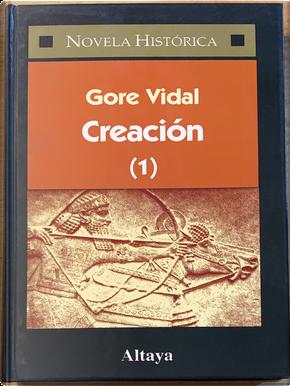 Creación (1) by Gore Vidal