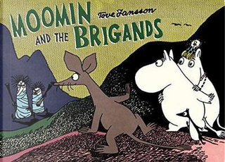 Moomin and the Brigands by Tove Jansson