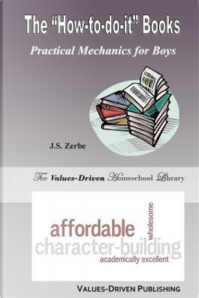 """The """"How-To-Do-It"""" Books by J. S. Zerbe"""