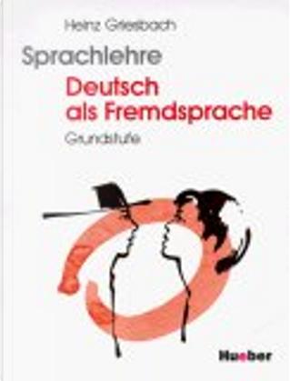 Sprachlehre Deutsch als Fremdsprache, Lehrbuch by Heinz Griesbach, Rosemarie Griesbach, Gudrun Uhlig
