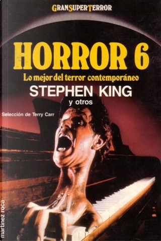 Horror 6 by Bob Leman, Harlan Ellison, Michael Reaves, Orson Scott Card, Ray Bradbury, Stephen King