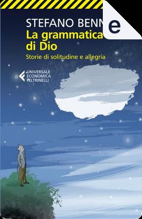 La grammatica di Dio by Stefano Benni