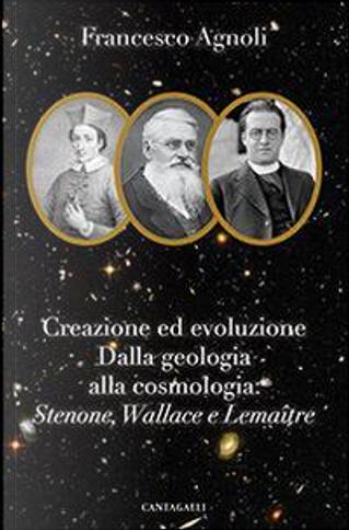 Creazione ed evoluzione by Francesco Agnoli