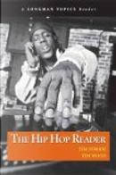 The Hip Hop Reader: Longman Topics Reader by Timothy F. Strode, Tim Wood