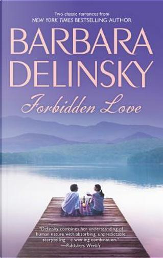Forbidden Love by Barbara Delinsky