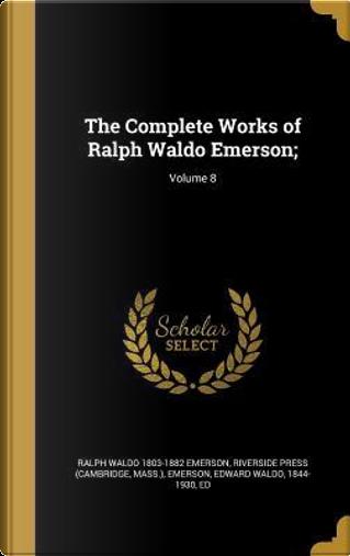 COMP WORKS OF RALPH WALDO EMER by Ralph Waldo 1803-1882 Emerson