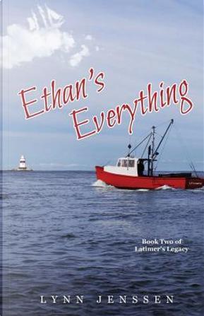 Ethan's Everything by Lynn Jenssen