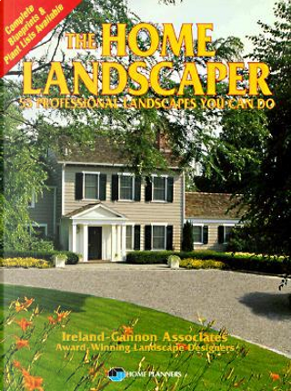 The Home Landscaper by Ann Reilly