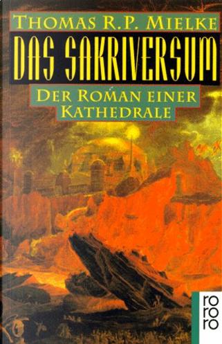 Das Sakriversum. by Thomas R. P. Mielke