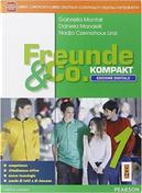 Freunde & co. Kompakt. Fascicolo-Didastore. Per la Scuola media. Con e-book. Con espansione online by Gabriella Montali