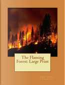 The Flaming Forest by James Oliver Curwood