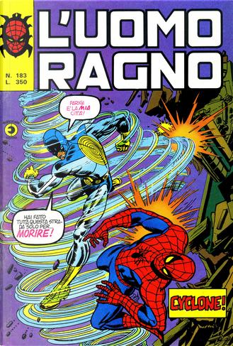 L'Uomo Ragno n. 183 by David A. Kraft, Gerry Conway, Len Wein, Roger Slifer