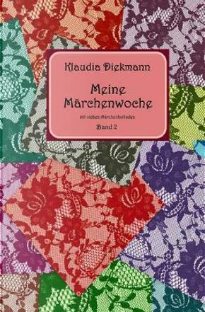 Meine Maerchenwoche by Klaudia Diekmann
