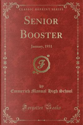 Senior Booster by Emmerich Manual High School