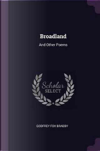 Broadland by Godfrey Fox Bradby