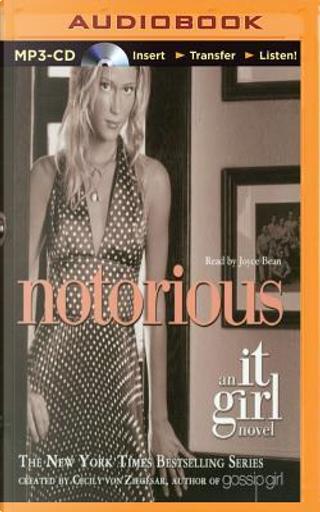 Notorious by Cecily Von Ziegesar