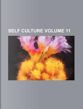Self Culture Volume 11 by Books Group