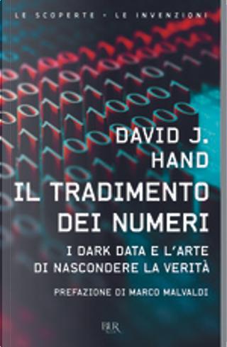 Il tradimento dei numeri by D. J. Hand