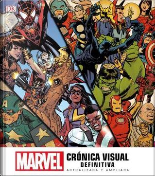 Marvel crónica visual definitiva by Peter Sanderson