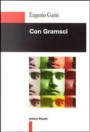 Con Gramsci by Eugenio Garin