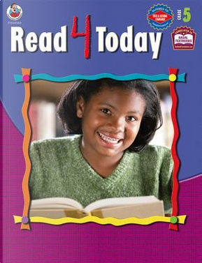 Read 4 Today, Grade 5 by School Specialty Publishing