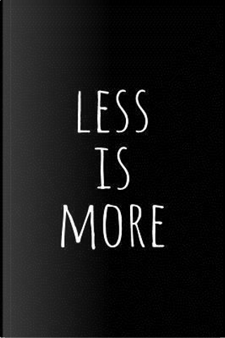 Less Is More by Minimalist Notebooks