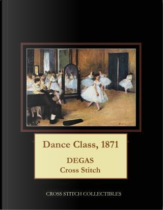 Dance Class, 1871 by Cross Stitch Collectibles