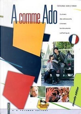 A comme Ado by Gabriele Ferrante, Federica Magi