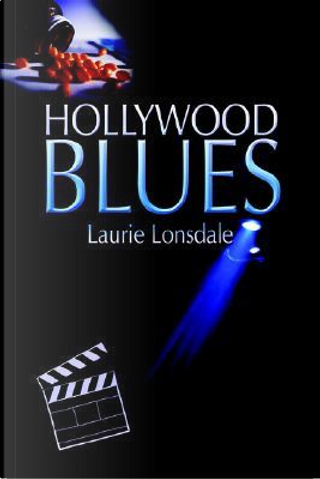 Hollywood Blues by Laurie Lonsdale