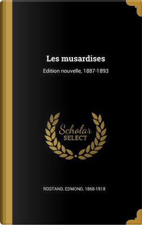 Les Musardises by Edmond Rostand