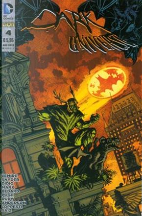 Dark Universe n. 4 by Christy Marx, Dan Didio, Jeff Lemire, Scott Snyder, Tony Bedard