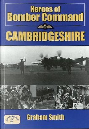 Heroes of Bomber Command, Cambridgeshire by Graham Smith
