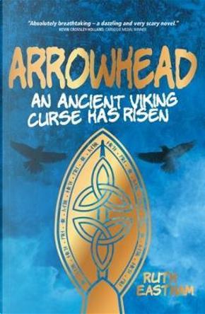 Arrowhead by Ruth Eastham