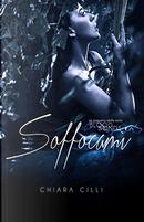 Soffocami by Chiara Cilli