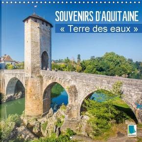 Souvenirs d'Aquitaine -terre des eaux by Calvendo Verlag GmbH