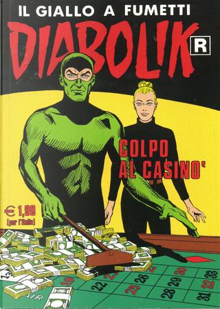 "Diabolik ""R"" n. 531 by Angela Giussani, Brenno Fiumali, Luciana Giussani, Sergio Zaniboni"