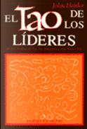 El Tao de los lideres by John Heider