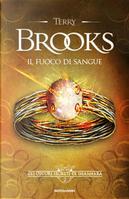 Il fuoco di sangue by Terry Brooks