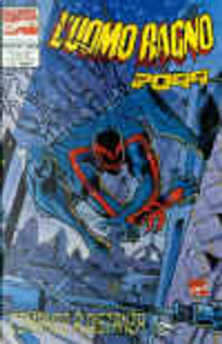 L'Uomo Ragno 2099 n. 15 by Chris Wozniak, Evan Skolnick