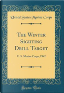 The Winter Sighting Drill Target by United States Marine Corps