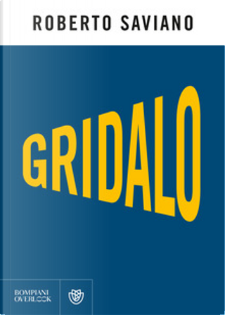 Gridalo by Roberto Saviano