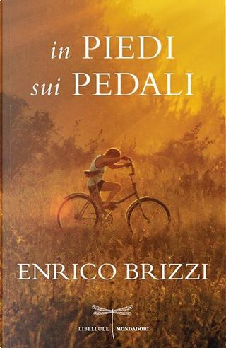In piedi sui pedali by Enrico Brizzi