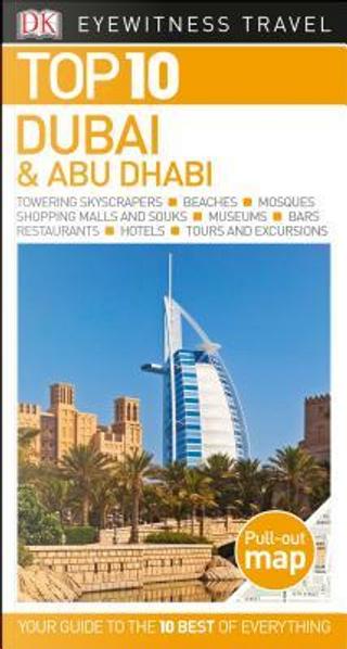 Dk Eyewitness Top 10 Dubai & Abu Dhabi by Lara Dunston