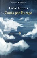 Canto per Europa by Paolo Rumiz