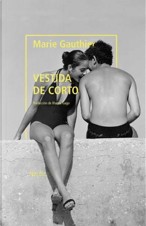 Vestida de corto by Marie Gautier
