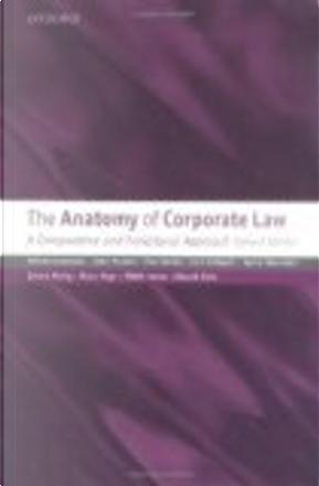 The Anatomy of Corporate Law by Edward B. Rock, Gerard Hertig, Henry Hansmann, Hideki Kanda, John Armour, Klaus J. Hopt, Luca Enriques, Paul Davies, Reinier Kraakman