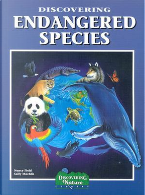 Discovering Endangered Species by Nancy Field