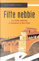 Fitte nebbie by Alessandro Reali