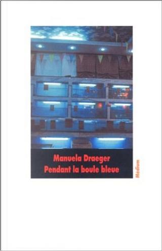Pendant la boule bleu by Manuela Draeger