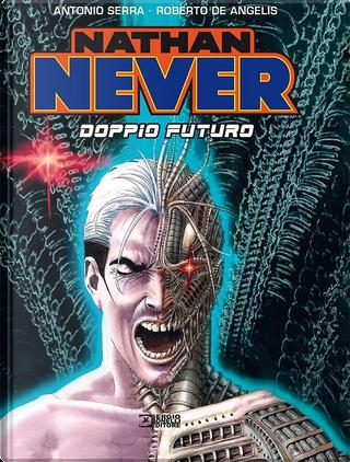Nathan Never. Doppio futuro by Antonio Serra